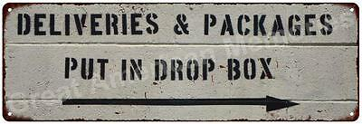 Deliveries and Packages Vintage Look Reproduction Metal Sign 6x18 6180481