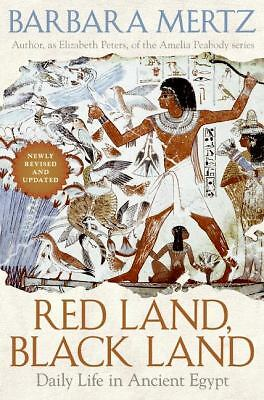 Red Land, Black Land : Daily Life in Ancient Egypt by Barbara Mertz (2008, Hardc