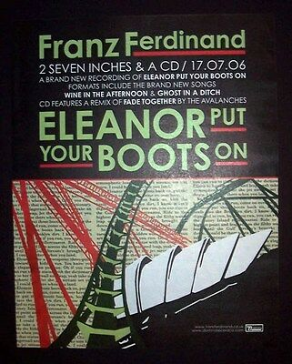 Franz Ferdinand Eleanor Put Your Boots On 2006 Poster Type Advert, Promo Ad 2