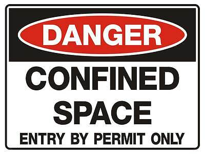 "Safety Sign ""DANGER CONFINED SPACE 5mm corflute 450MM X 300MM"""