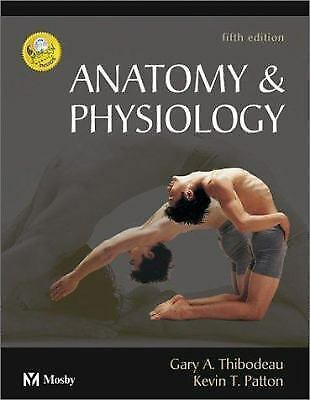 ANATOMY AND PHYSIOLOGY by Gary A. Thibodeau and Kevin T. Patton/BOOK ...