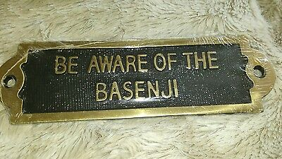 BEWARE - Be Aware of the Basenji Solid Brass Sign  DOG LOVER GIFT IDEA