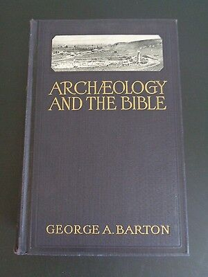 George A. Barton ARCHAEOLOGY AND THE BIBLE 1937 7th Edition HC Free Shipping