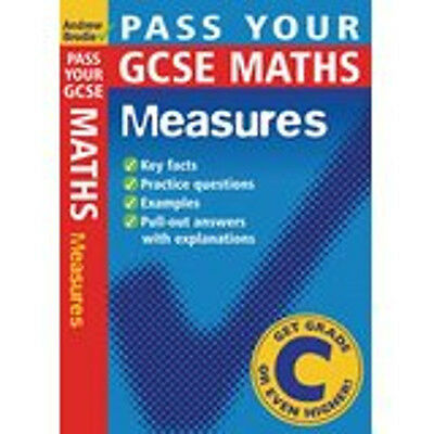 Pass Your GCSE Maths: Measures (Pass Your), New, Brodie, Andrew Book