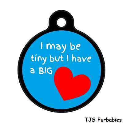 I may be Tiny but BIG Heart-Custom Personalized Pet ID Tag for Dog & Cat Collars