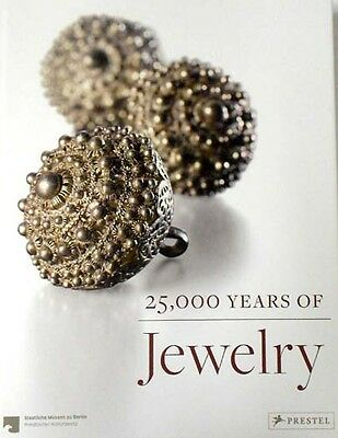 25,000 Years of Ancient Jewelry Paleolithic Bronze Age Egypt Etruscan Islamic