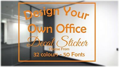 Personalised Custom OFFICE BUSINESS  Sticker Decal Various Sizes