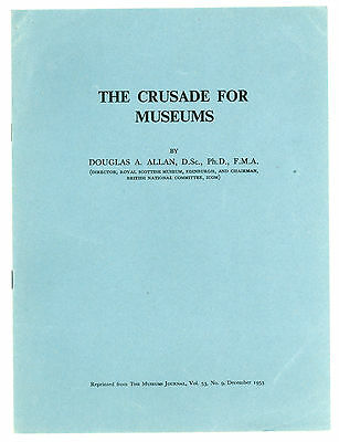1953 Crusade for Museums by Douglas A. Allan Paper/Booklet from Museums Journal