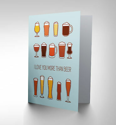 Card Greeting Romance Valentine Love More Beer Funny Cp2245