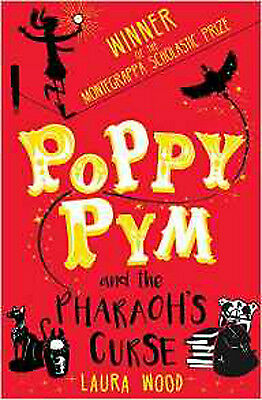 Poppy Pym and the Pharaoh's Curse, New, Laura Wood Book