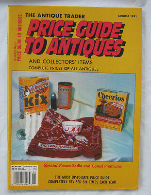 The Antique Trader Pricing Guide To Antiques and Collectors Items August 1991