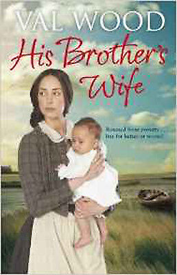 His Brother's Wife, New, Wood, Val Book