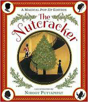 The Nutcracker (Pop Up Edition), New, Puttapipat, Niroot Book