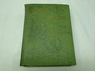 Vtg Antique 1896 Ornate Christian Display Book The Beautiful Life of Jesus