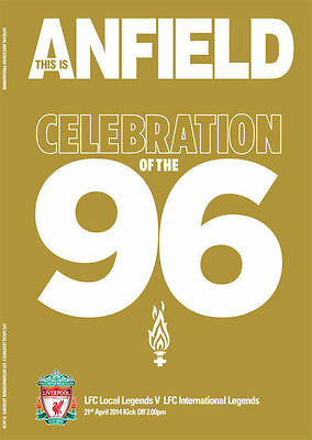 * LIVERPOOL LEGENDS CELEBRATION OF THE 96 MATCH PROGRAMME (21st April 2014) *