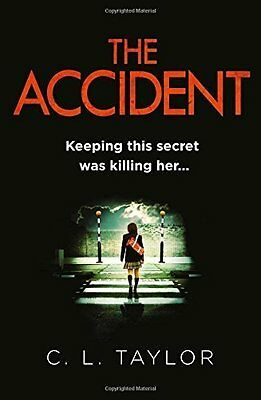 The Accident by C.L. Taylor Paperback BRAND NEW BESTSELLER