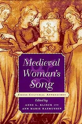 """NEW """"Medieval Woman's Song"""" Europe France Italy Female Poets Writers Troubadours"""