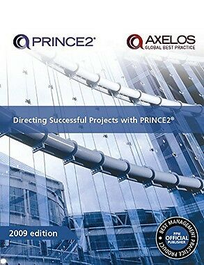Directing Successful Projects with PRINCE2: 2009,PB,Office of Government Commer