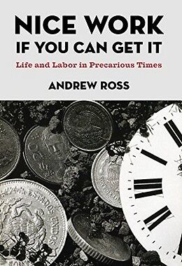 Nice Work If You Can Get It,HB,Andrew Ross - NEW