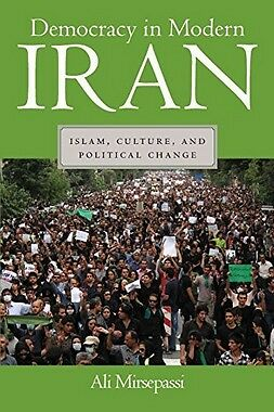 Democracy In Modern Iran,PB,Ali Mirsepassi - NEW