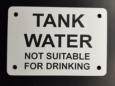 LASER ENGRAVED SIGN - TANK WATER - NOT SUITABLE FOR DRINKING 10cm X 7cm