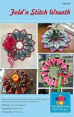 FOLD'N STITCH WREATH PATTERN  AND BOSAL STABILIZER  by Poorhouse Quilts