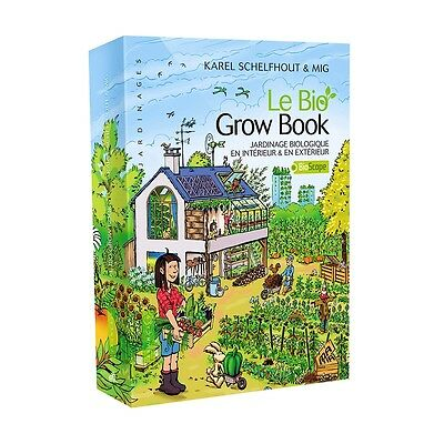 Bio Grow Book - Guide de jardinage bio