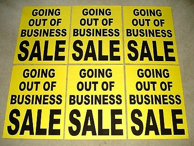 (6) GOING OUT OF BUSINESS SALE Window SIGNS  17.5 x 23 Black on Yellow Paper
