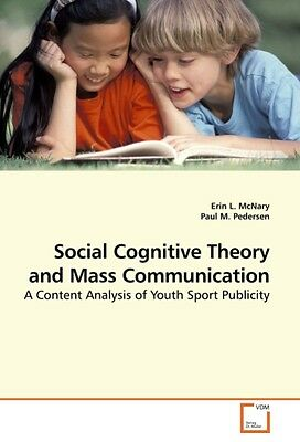 Erin L. McNary , Social Cognitive Theory and Mass Communicat ... 9783639236569