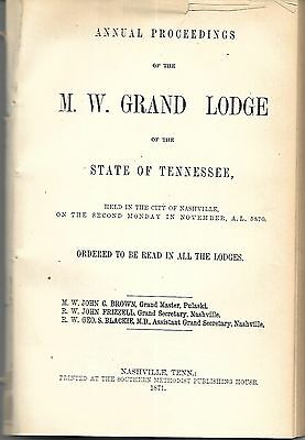Annual Proceedings of the M.W. Grand Lodge of Tennessee. Nashville, 1871.w/ TLS