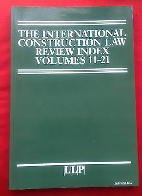 International Construction Law Review, Index vol. 11-21 (1994-2004)