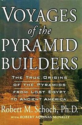 """""""Voyages of the Pyramid Builders"""" Giza Maya Inca Toltec Aztec Celts Mississippi"""