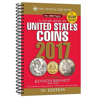 A Guide Book of United States Coins 2017: The Official Red Book, R. S. Yeoman