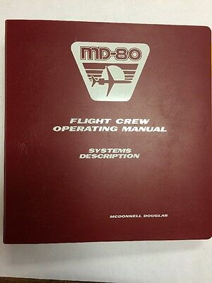 MD-80 McDonnell Douglas Flight Crew Operating Manual Systems Description Vol. II