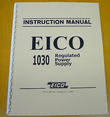 new EICO 1030 Regulated Power Supply INSTRUCTION MANUAL
