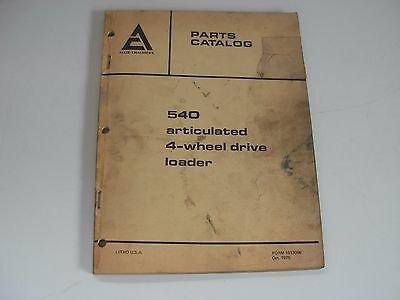 Allis Chalmers 540 Articulated 4 Wheel Drive Loader Parts Manual