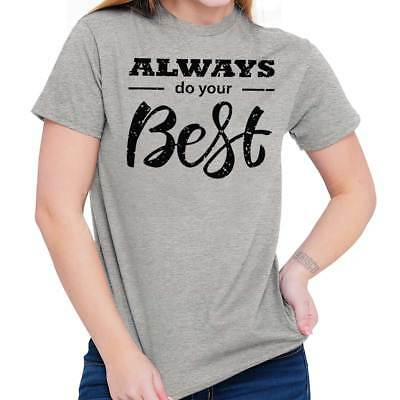 7cdf53452b Do Your Best Motivational Inspirational Gift T-Shirts Tees Tshirts For  Ladies