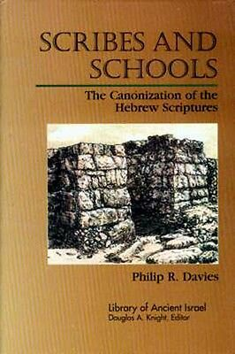 Origins Ancient Hebrew Scriptures Canons Scribes Schools Libraries Old Testament