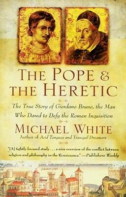 Pope & Heretic Intellect vs Inquisition Renaissance Executing Scientists Bruno