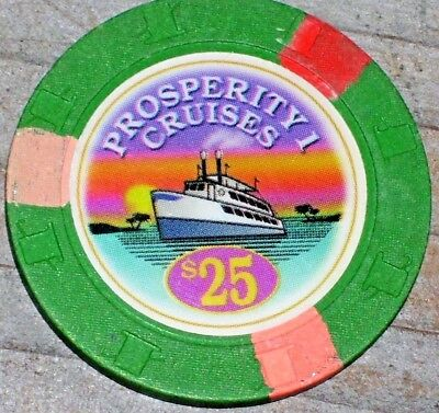 $25 Gaming Chip From Prosperity Cruise Lines Casino