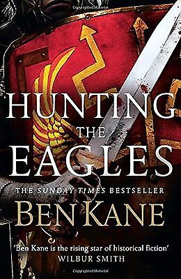 Hunting the Eagles (Eagles of Rome) - Ben Kane - Book