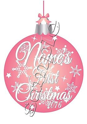 IRON ON TRANSFER PERSONALISED MY FIRST CHRISTMAS PINK BAUBLE 11x14cm