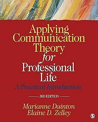 Marianne Dainton , Applying Communication Theory for Profess ... 9781452276540