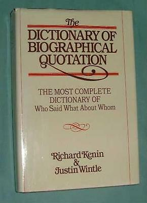 The Dictionary of Biographical Quotation of British and American Subjects By Ri