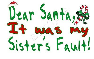 IRON ON TRANSFER MERRY CHRISTMAS SANTA IT WAS MY SISTERS FAULT HAT HOLLY 14x9cm
