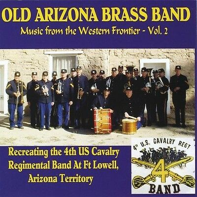 Vol. 2-Music From The Western Frontier - Old Arizona Brass Band (2010, CD NIEUW)