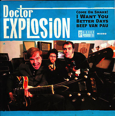 EP DOCTOR EXPLOSION come on shake SPAIN 2008  garage mod NUEVO NEW