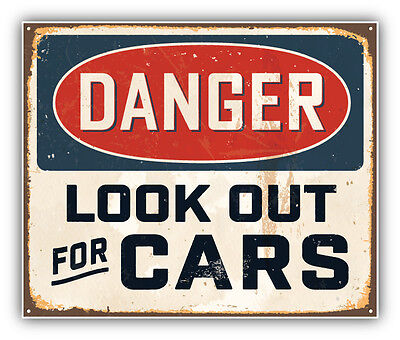 Danger Look Out For Cars Vintage Metal Sign Car Bumper Sticker Decal 5'' x 4''