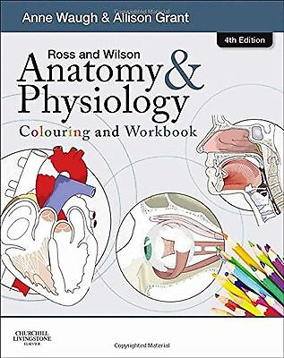 Ross and Wilson Anatomy and Physiology Colouring and Workbook [Text Book]