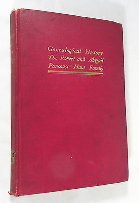 Pancoast Hunt Family Genealogy Farquhar Grimmesey Bye Painter Antique Book 1906